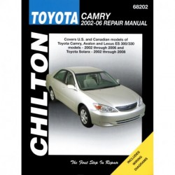 Toyota Camry Avalon and Lexus ES 300/330 Chilton Repair Manual for 2002-06 and Toyota Solara for 2002-08 (Does not